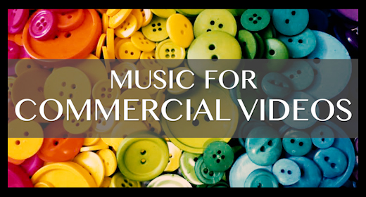 music for COMMERCIAL VIDEOS