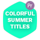 Colorful Summer Titles - Essentail Graphics - VideoHive Item for Sale