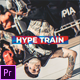 Hype Train - Dynamic Opener - VideoHive Item for Sale