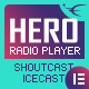 Hero - Shoutcast and Icecast Radio Player With History - Elementor Widget Addon