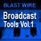 Broadcast Tools Vol.1 - AudioJungle Item for Sale