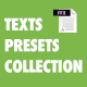 Texts Presets Collection