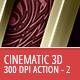 3D Cinematic Effect - 300 DPI - Part 2