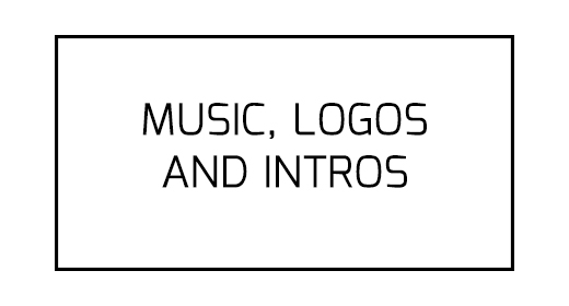 Music, Logos and Intros