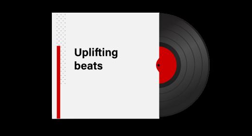 Uplifting beats