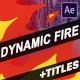 Dynamic Fire And Titles | After Effects - VideoHive Item for Sale