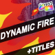 Dynamic Fire And Titles | FCPX - VideoHive Item for Sale