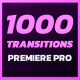 1000 Premiere Pro Transitions | Motion Design Presets | Resizable - VideoHive Item for Sale