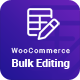 WooCommerce Bulk Product Editing