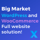 Big Market for WooCommerce and WordPress  - Full website solution!
