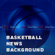 Basketball News Background - VideoHive Item for Sale