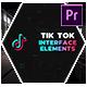 Tik Tok Interface Elements - Premiere Pro - VideoHive Item for Sale