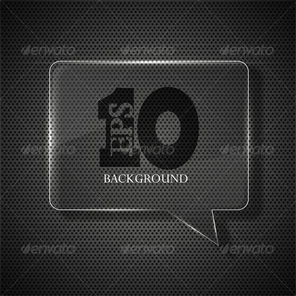 Vector Glass Bubble Speech on Metal Background - Web Technology