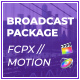 FCPX Broadcast Package - VideoHive Item for Sale