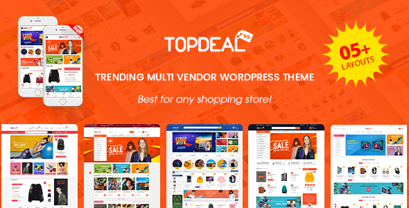 TopDeal - Multi Vendor Marketplace WooCommerce WordPress Theme (Mobile Layouts Ready)