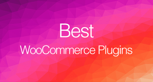 Best WooCommerce Plugins 2020