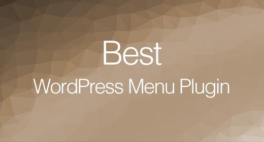 Best WordPress Menu Plugins 2020