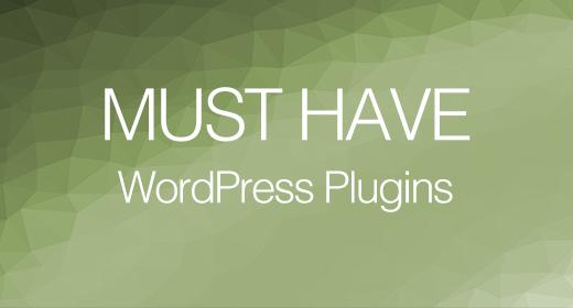 Must have WordPress Plugins - 2020