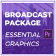 Broadcast Package | Essential Graphics | Mogrt - VideoHive Item for Sale
