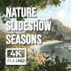 Nature Slideshow Seasons - VideoHive Item for Sale