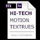 Hi-Tech Motion Textures Presets - VideoHive Item for Sale