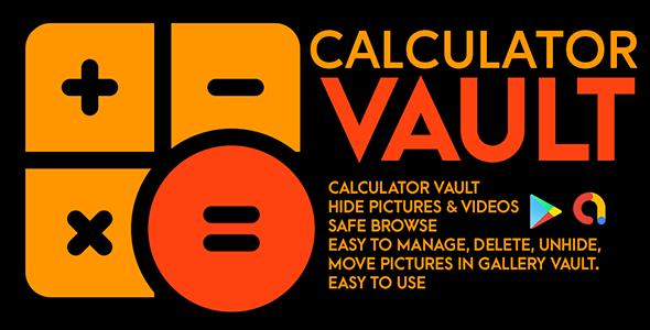 Secret Calculator Vault - Hide Photo & Lock Videos   Android Code   Admob Ads