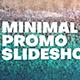 Minimal Promo Slideshow 2 in 1 - VideoHive Item for Sale