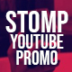 Stomp YouTube Promo - VideoHive Item for Sale