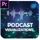 Podcast Visualizations for Premiere Pro - VideoHive Item for Sale