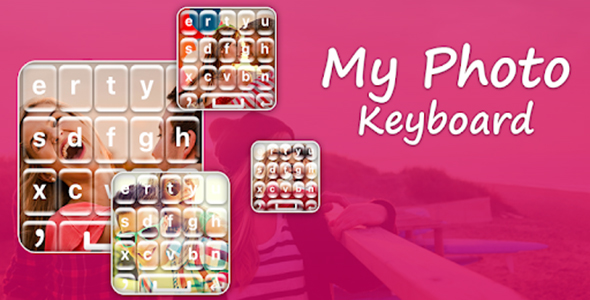 Free Download My Photo Keyboard Picture Keyboard Android App Admob Facebook Integration