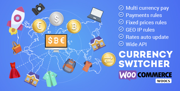 WOOCS - WooCommerce Currency Switcher - WooCommerce Multi Currency and WooCommerce Multi Pay Nulled