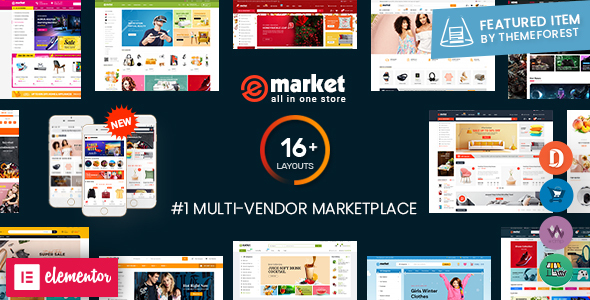 eMarket – Multi Vendor MarketPlace Elementor WordPress Theme (16+ Homepages & 3 Mobile Layouts)