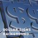 Dollar Signs Background - VideoHive Item for Sale