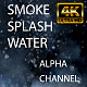 Splash Water and Toxic Smoke - VideoHive Item for Sale