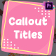 Cartoon Callout Titles | Premiere Pro MOGRT - VideoHive Item for Sale