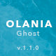 Olania — Minimal Blog and Magazine Ghost Theme