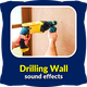Drilling Wall Sounds