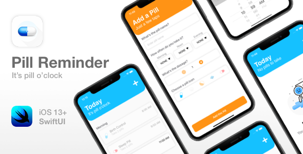 Pill Reminder - Full iOS app - SwiftUI and Xcode