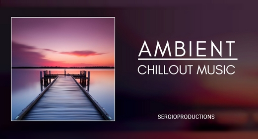 Ambient - Chillout