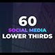 60 Social Media Lower Thirds - VideoHive Item for Sale