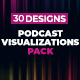 Podcast Visualizations Pack - VideoHive Item for Sale