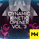 The Dynamic Kinetic Opener Volume 3 - VideoHive Item for Sale