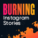 Burning Instagram Stories - VideoHive Item for Sale