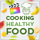 Cooking Healthy Food | Final Cut - VideoHive Item for Sale