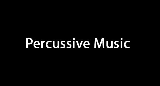 Percussive Music