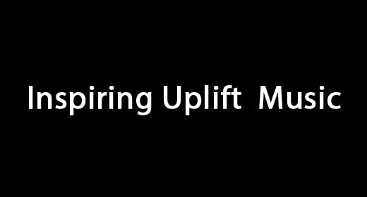 Inspiring Uplift  Music