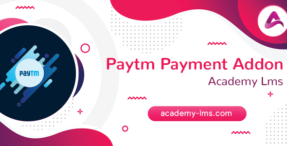 Download Academy LMS Paytm Payment Addon Free Nulled