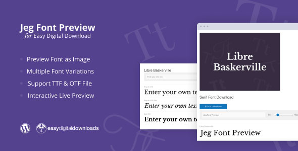 Jeg Font Preview - Easy Digital Downloads Extension WordPress Plugin