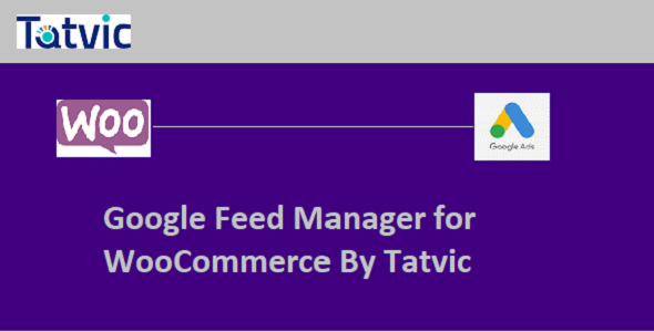 Download Google Feed Manager For WooCommerce by Tatvic Free Nulled