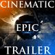 Dramatic Epic Heroic Trailer